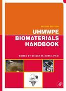 UHMWPE Biomaterials Handbook: Ultra High Molecular Weight Polyethylene in Total Joint Replacement and Medical Devices