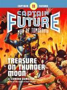 Captain Future #11: Treasure on Thunder Moon