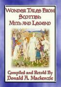 WONDER TALES FROM SCOTTISH MYTH AND LEGEND - 16 Wonder tales from Scottish Lore