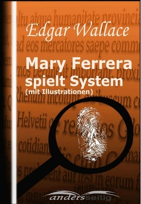 Mary Ferrera spielt System (mit Illustrationen)