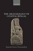 The Archaeology of Coastal Bengal