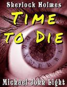 Sherlock Holmes Time To Die