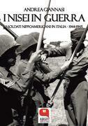 I Nisei in guerra. I soldati nippoamericani in Italia (1944-1945)