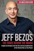 Jeff Bezos: The Force Behind the Brand