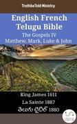 English French Telugu Bible - The Gospels IV - Matthew, Mark, Luke & John