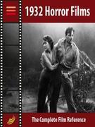 Horror Films 1932