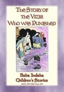 THE STORY OF THE VIZIER WHO WAS PUNISHED - An Eastern Fairy Tale