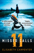 11 Missed Calls: A gripping psychological suspense book perfect for summer reading