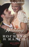 Wedding At Rocking S Ranch (Mills & Boon Historical) (Oak Grove)