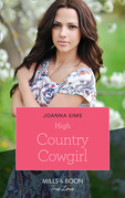High Country Cowgirl (Mills & Boon True Love) (The Brands of Montana, Book 8)