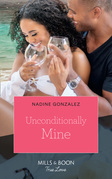 Unconditionally Mine (Mills & Boon True Love) (Miami Dreams)