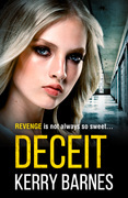 Deceit: A gripping, gritty crime thriller that will have you hooked