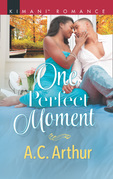 One Perfect Moment (Mills & Boon Kimani) (The Taylors of Temptation, Book 3)