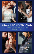 Modern Romance August 2018 Books 1-4 Collection: The Greek's Bought Bride / Marriage Made in Blackmail / The Italian's One-Night Consequence / Sheikh's Baby of Revenge