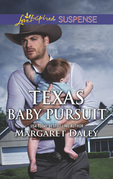Texas Baby Pursuit (Mills & Boon Love Inspired Suspense) (Lone Star Justice, Book 4)