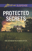 Protected Secrets (Mills & Boon Love Inspired Suspense)