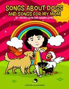 Songs About Dogs and Songs for My Mom