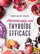 Aliments pour une thyroïde efficace