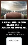 Asians and Pacific Islanders in American Football