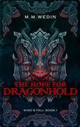 The Hope for Dragonhold