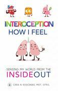 Interoception: How I Feel