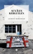 Aux îles Kerguelen