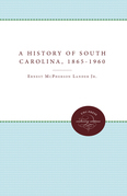 A History of South Carolina, 1865-1960