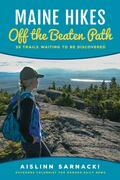 Maine Hikes Off the Beaten Path