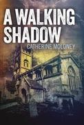 A Walking Shadow