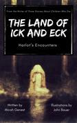 The Land of Ick and Eck