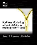 Business Modeling: A Practical Guide to Realizing Business Value