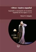 """""""Otro"""" teatro español"""