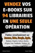 Formatez vos e-books en Epub et Kindle et déposez-les en une seule étape chez 94 revendeurs