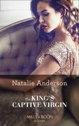 The King's Captive Virgin (Mills & Boon Modern)