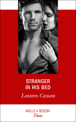 Stranger In His Bed (Mills & Boon Desire) (The Masters of Texas, Book 3)