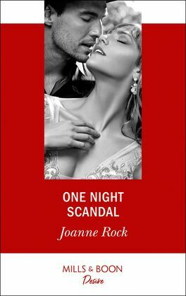 One Night Scandal (Mills & Boon Desire)