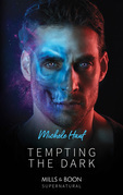 Tempting The Dark (Mills & Boon Supernatural)