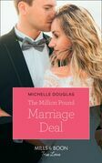 The Million Pound Marriage Deal (Mills & Boon True Love)