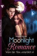 Moonlight Romance 10 – Romantic Thriller