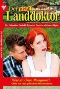 Der neue Landdoktor 75 – Arztroman