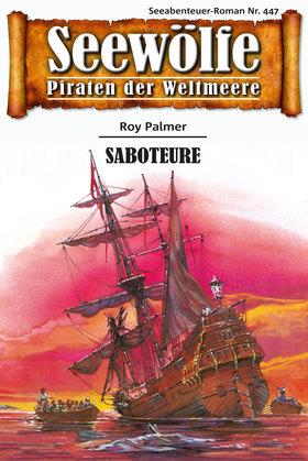 Seewölfe - Piraten der Weltmeere 447