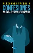 Confesiones de un bartender desconocido