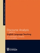 Discourse analysis applied to english language teaching in colombian contexts: theory and methods
