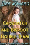 Sasquatch and Bigfoot Double Team