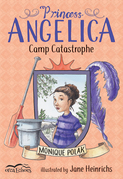 Princess Angelica, Camp Catastrophe