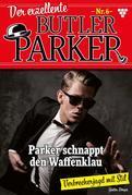 Der exzellente Butler Parker 6 – Kriminalroman