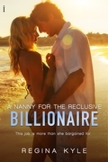A Nanny for the Reclusive Billionaire (A Billionaire Popular Romance)