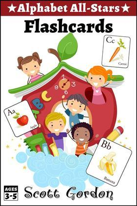 Alphabet All-Stars: Flashcards: Fruits and Vegetables