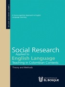 Social Research Applied to English Language Teaching in Colombian Contexts