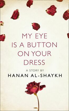 My Eye is a Button on Your Dress: A Story from the collection, I Am Heathcliff